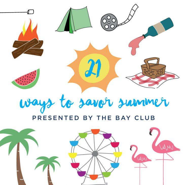 37 Ways To Savor Your Summer: 21 Ways To Savor Summer