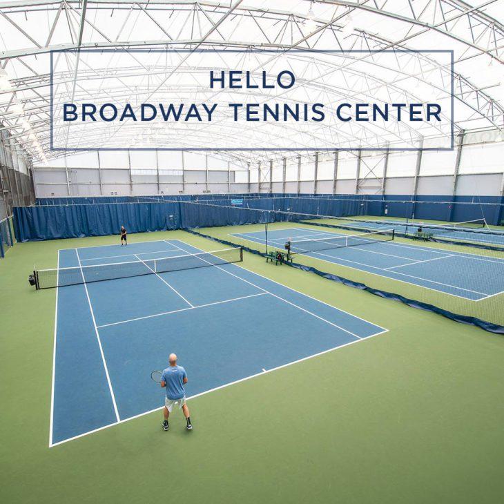 Hello Broadway Tennis Center