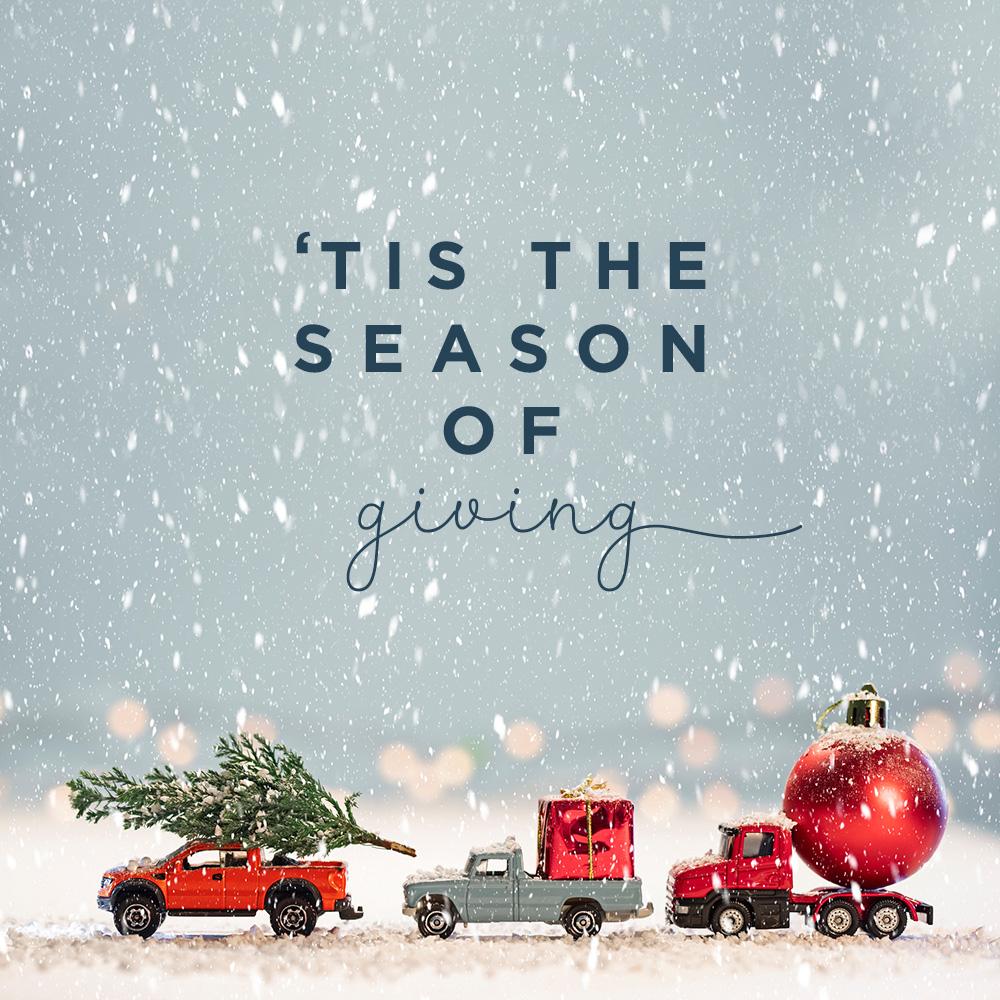 'Tis The Season of Giving